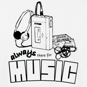 Always there for music - T-shirt Homme