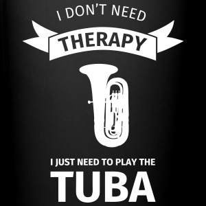 I don't need therapy I just need to play the tuba Kopper & tilbehør - Ensfarget kopp