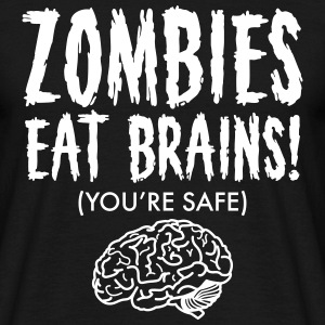 Zombies Eat Brains (You're Save) Tee shirts - T-shirt Homme