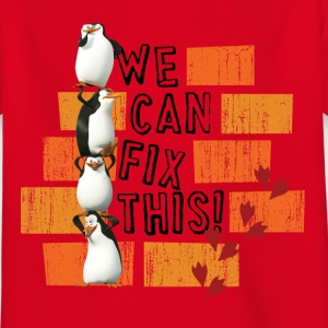 Pinguine 'We can fix this!' - Kinder T-Shirt