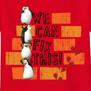 Les Pingouins We Can Fix This - T-shirt Enfant