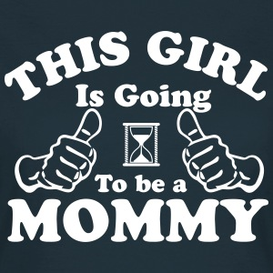 This Girl Is Going To Be A Mommy T-Shirts - Women's T-Shirt