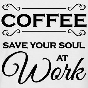 Coffee - Save your soul at work T-Shirts - Men's Baseball T-Shirt
