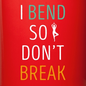 I bend so I don't break Yoga T Shirt Mugs & Drinkware - Full Colour Mug
