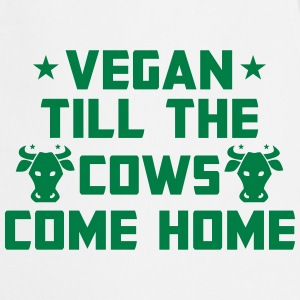 I'M VEGAN - UNTIL THE COWS RETURN HOME!  Aprons - Cooking Apron