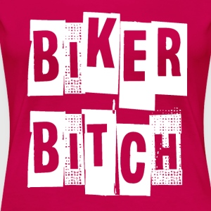 Biker Bitch Tee - Women's Premium T-Shirt