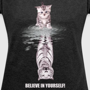 Believe in yourself T-skjorter - T-skjorte med rulleermer for kvinner