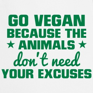 GO VEGAN - ANIMALS NEED NO EXCUSES!  Aprons - Cooking Apron