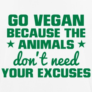 GO VEGAN - ANIMALS NEED NO EXCUSES! T-Shirts - Men's Breathable T-Shirt
