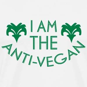 ANTI-VEGAN! T-Shirts - Men's Premium T-Shirt