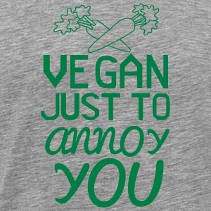VEGAN - ONLY TO YOU TO NERVE! T-Shirts - Men's Premium T-Shirt