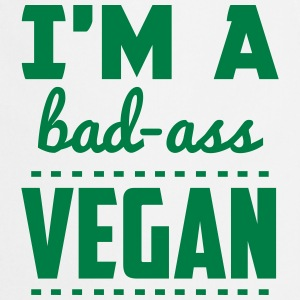 I'M A BAD-ASS VEGAN!  Aprons - Cooking Apron