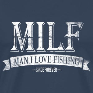 MILF / Man I Love Fishing / white grunge T-Shirts - Men's Premium T-Shirt
