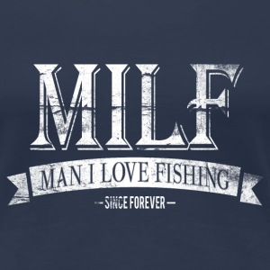 MILF / Man I Love Fishing / white grunge T-Shirts - Frauen Premium T-Shirt