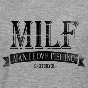 MILF / Man I Love Fishing / black grunge Manga larga - Camiseta de manga larga premium hombre