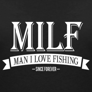 MILF / Man I Love Fishing / white T-Shirts - Frauen T-Shirt mit V-Ausschnitt
