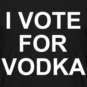 I Vote For Vodka T-Shirts - Men's T-Shirt