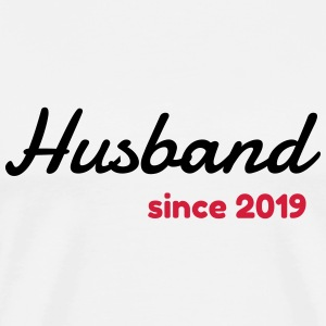 Husband 2019 - Birthday Wedding - Marriage - Love T-Shirts - Men's Premium T-Shirt