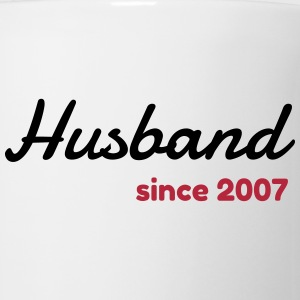 Husband 2007 - Birthday Wedding - Marriage - Love Mugs & Drinkware - Mug