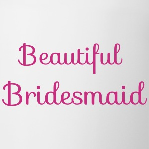 beautiful bridesmaid Mugs & Drinkware - Mug