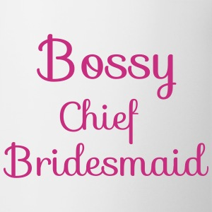 Bossy Chief Bridesmaid Mugs & Drinkware - Mug