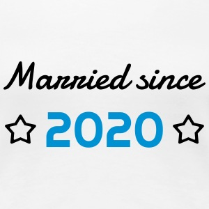 2020 - Birthday Wedding - Marriage - Love - Wife T-shirts - Dame premium T-shirt