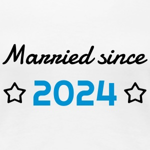 2024 - Birthday Wedding - Marriage - Love - Wife T-Shirts - Women's Premium T-Shirt