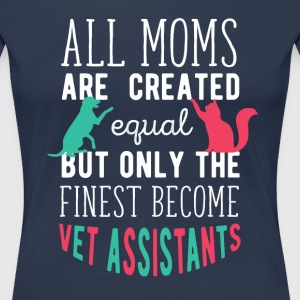 Vet Assistants Mom Veterinary T-shirt T-Shirts - Women's Premium T-Shirt