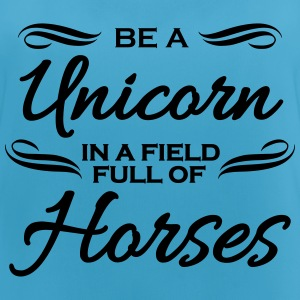 Be a unicorn in a field full of horses Sportbekleidung - Frauen Tank Top atmungsaktiv