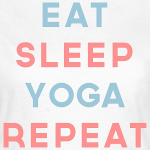 Eat Sleep Yoga Repeat Quote T-Shirts - Women's T-Shirt