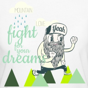 Fight for your Dreams T-Shirts - Frauen Bio-T-Shirt