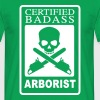 Certified Badass Arborist - Men's T-Shirt