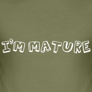 I'm Mature (immature) Mono T-Shirts - Men's Slim Fit T-Shirt
