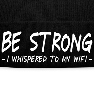 be strong i whispered ii Caps & Hats - Winter Hat