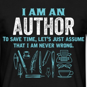 I Am An Author... T-Shirts - Men's T-Shirt