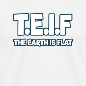 The Earth is flat - Männer Premium T-Shirt
