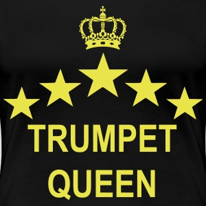 TRUMPET Queen  T-Shirts - Frauen Premium T-Shirt