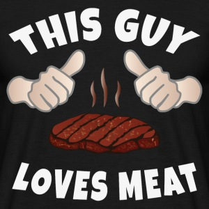 This Guy Loves Meat T-Shirts - Men's T-Shirt