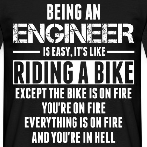 Being An Engineer... T-Shirts - Men's T-Shirt