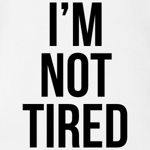 I'm not tired Babybody - Økologisk kortermet baby-body