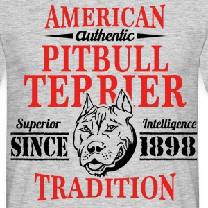 Authentic American Pit Bull Terrier Tradition T-Shirts - Men's T-Shirt