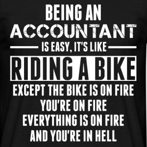 Being An Accountant... T-Shirts - Men's T-Shirt