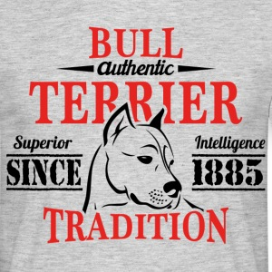 Authentic Bull Terrier Tradition T-Shirts - Men's T-Shirt