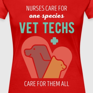 Vet Techs care for them all Veterinary T-shirt T-Shirts - Women's Premium T-Shirt