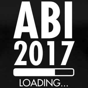 Abi 2017 Loading T-Shirts - Frauen Premium T-Shirt