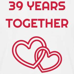 39 - Birthday Wedding - Marriage - Love T-Shirts - Männer T-Shirt