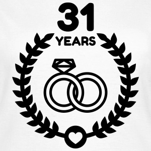 31 - Birthday Wedding - Marriage - Love Camisetas - Camiseta mujer