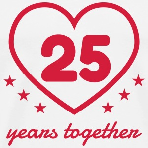 25 - Birthday Wedding - Marriage - Love T-Shirts - Männer Premium T-Shirt