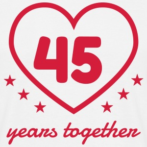 45 - Birthday Wedding - Marriage - Love T-shirts - T-shirt herr