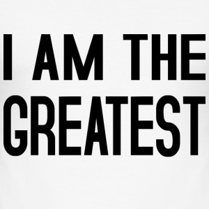 I am the Greatest black T-Shirts - Männer Slim Fit T-Shirt
